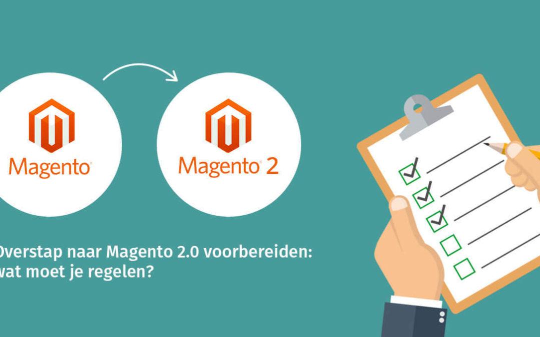 Overstap naar Magento 2.0 voorbereiden: wat moet je regelen?