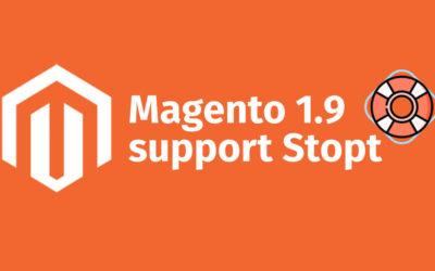 Support voor Magento 1.9 gaat stoppen: wat moet ik doen?
